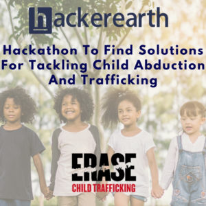 Hackathon To Find Solutions For Tackling Child Abduction And Trafficking